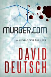 Murder.com: a Max Slade High-Tech Thriller