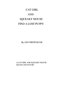 Cat Girl and Squeaky Mouse Find a Lost Puppy Book
