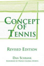 Concept of Tennis: Revised Edition