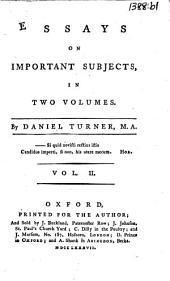 Essays on Important Subjects: Volume 2