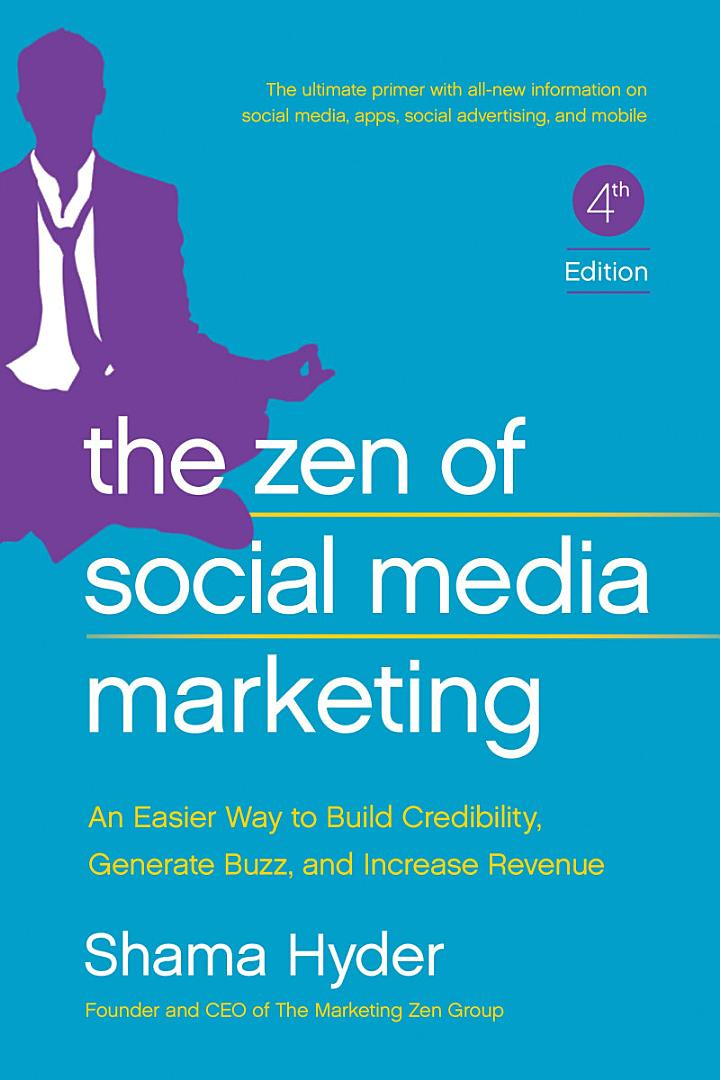 The Zen of Social Media Marketing