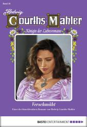 Hedwig Courths-Mahler - Folge 050: Verschmäht