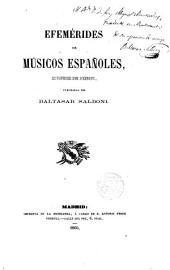 Efemérides de Músicos españoles, así profesores como aficionados