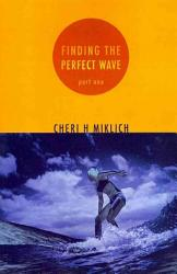 Finding The Perfect Wave Book PDF