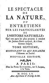 Le Spectacle de la nature, ou entretiens sur les particularites de l'histoire naturelle (etc.)- Paris, Estienne 1754-55