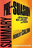 Summary Pre Suasion Book PDF