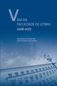 Vida da Faculdade de Letras 2016/2017