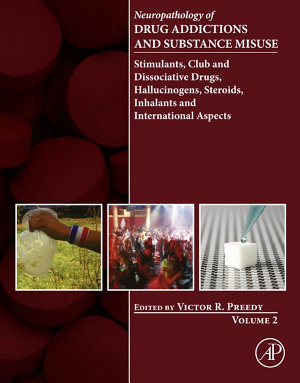 Neuropathology of Drug Addictions and Substance Misuse Volume 2 PDF