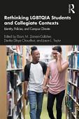Rethinking Lgbtqia Students And Collegiate Contexts