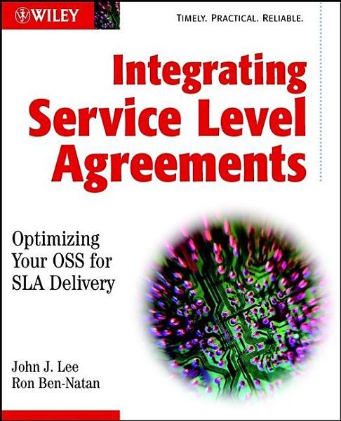 Integrating Service Level Agreements