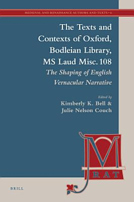 The Texts and Contexts of Oxford  Bodleian Library  MS Laud Misc  108