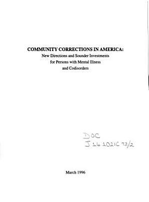 Community Corrections in America