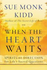 When the Heart Waits