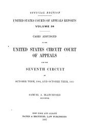 United States Courts of Appeals Reports: Cases Adjudged in the United States Circuit Court of Appeals, Volume 34
