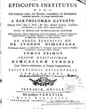 Episcopus institutus opus: non episcopis modo, sed parochis, confessariis & ecclesiasticis omnibus per utile & prope necessarium