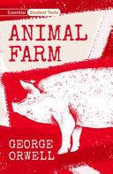 Essential Student Texts  Animal Farm