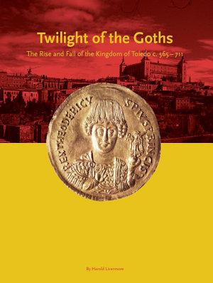 Twilight of the Goths PDF