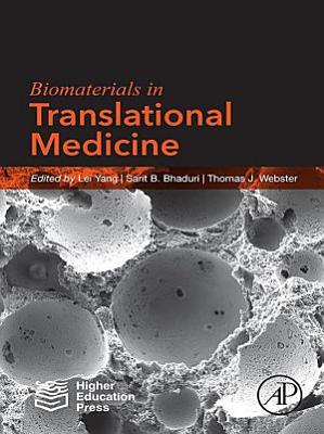 Biomaterials in Translational Medicine