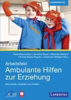 Arbeitsfeld Ambulante Hilfen der Erziehung PDF