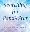 Searching for Papa's Star