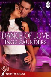 Dance of Love (Ubuntu African Romance series): Ubuntu
