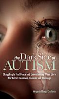 The Dark Side of Autism PDF