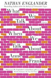 What We Talk About When We Talk About Anne Frank Book PDF