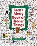 Bear s Merry Book of Hidden Things