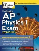 Cracking the AP Physics 1 Exam  2018 Edition PDF