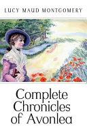 Complete Chronicles of Avonlea