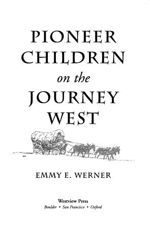 Pioneer Children On The Journey West PDF