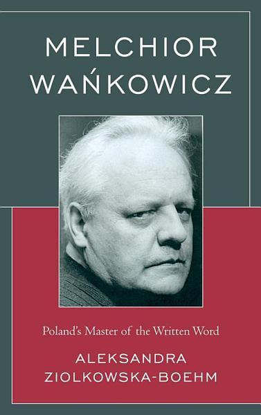 Melchior Wankowicz