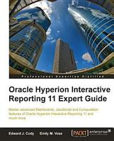 Oracle Hyperion Interactive Reporting 11 Expert Guide PDF