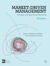Market-Driven Management: Strategic and Operational Marketing, Edition 3