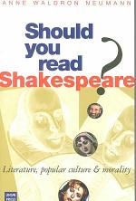 Should You Read Shakespeare?