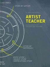 Artist-teacher: A Philosophy for Creating and Teaching