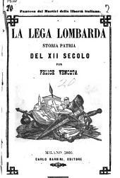La lega lombarda storia patria del 12. secolo