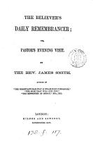 The believer s daily remembrancer  or  Pastor s evening visit PDF