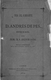 Vida del Almirante D. Andrés de Pes, Ministro de Marina