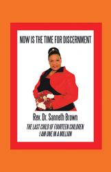 Now Is the Time for Discernment