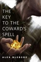 The Key to the Coward s Spell PDF