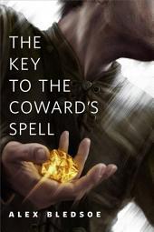 The Key to the Coward's Spell: A Tor.Com Original