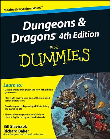 Dungeons and Dragons 4th Edition For Dummies PDF