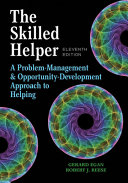 The Skilled Helper   a Problem management and Opportunity development Approach to Helping   Mindtap Counseling  1 Term 6 Months Printed Access Card PDF