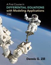 A First Course in Differential Equations with Modeling Applications: Edition 11