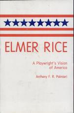 Elmer Rice, a Playwright's Vision of America