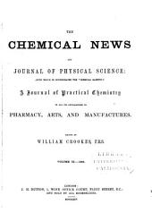 The Chemical News and Journal of Industrial Science: Volume 9