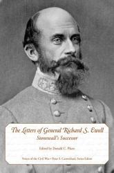 The Letters of General Richard S  Ewell PDF