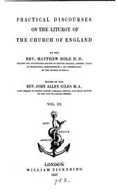 PRACTICAL DISCOURSES ON THE LITURGY OF THE CHURCH OF ENGLAND
