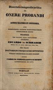 Dissertatio inauguralis iuridica De onere probandi in actione negotaria et confessoria